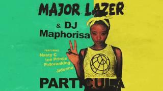 Particula - Major lazer ft dj maphorisa , Nasty c, Ice Prince, Patoranking, Jidenna