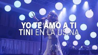 Yo Te Amo a Ti - LA SEMANA DE LA USINA #TiniEnLaUsina | TINI