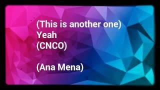 """Letra de """"Ahora Lloras Tú"""" de Ana Mena ft. CNCO"""
