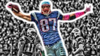 "Rob Gronkowski || ""Overwhelming"" ᴴᴰ 