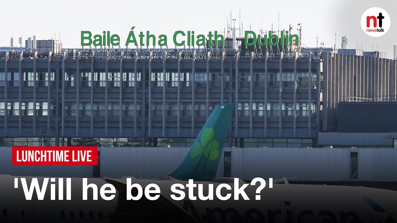 Woman Fears husband will be 'stuck in Dublin Airport' amid Mandatory Quarantine Chaos