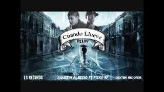 Cuando Llueve - Agustin Alessio Ft. Picky 3p