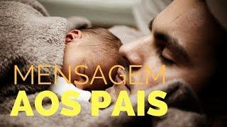 Mensagem aos Pais Evangélica para Whatsapp