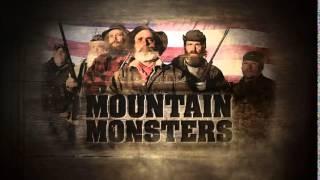 Mountain Monsters Theme Song - Mountain Man Town