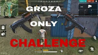 Free Fire Groza only Challenge|Booyah