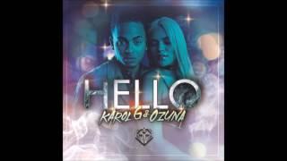 Karol G ft Ozuna - Hello (Letra)