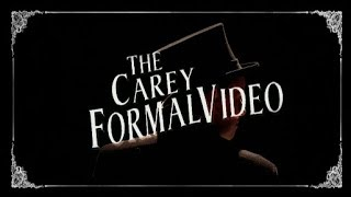 2018 Carey Formal Video