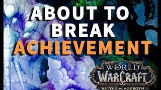 About To Break Achievement World Of Warcraft