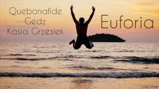 Quebonafide x Gedz x Kasia Grzesiek - Euforia (DZiMi Blend)