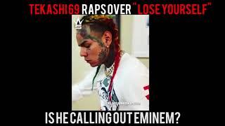 Tekashi 69 raps over Eminem's Lose Yourself