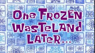 One Frozen Wasteland Later... | SpongeBob Time Card #95