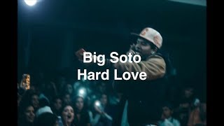 Big Soto - Hard Love 💔 (Letra)