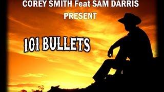 Corey Smith Feat Sam Darris 101 Bullets (teaser)