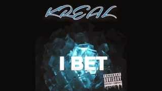 KREAL - I BET