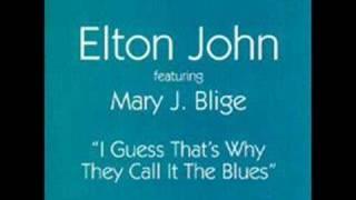 Elton John Mary J. Blige I Guess That's Why..studio version