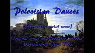 Polovtsian Dances (symphonic metal cover)