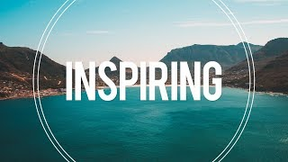 Inspiring and Uplifting Background Music For Videos & Presentations