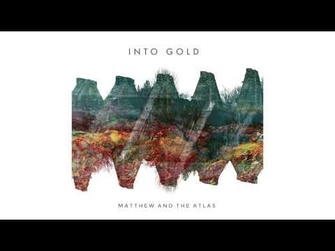 matthew-and-the-atlas-into-gold-matthewandtheatlas