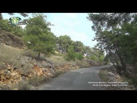 Demirtaş Beldesi Sapadere Kanyonu Arası Yol Doğası Saklı Cennetler
