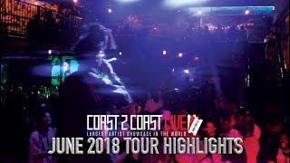 Coast 2 Coast LIVE June 2018 Tour Highlights