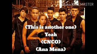 Ana Mena ft CNCO-Ahora lloras tú-Letra