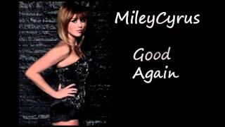 Miley Cyrus - Good 2011 (New Song)