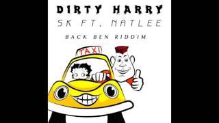 Dirty Harry - SK feat. NATLEE (back ben riddim) •Radio Version•