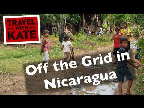 Off the Grid in Nicaragua on Travel with Kate