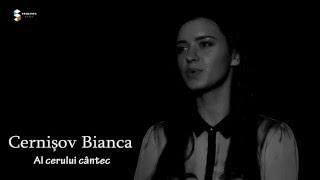 Bianca Cernișov - Al cerului cântec [Official Video]