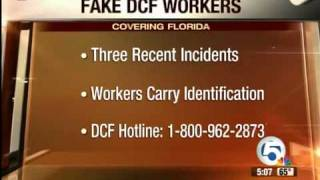 Three incidents of fake DCF workers in Florida