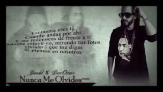 Karaoke Yandel-Nunca Me Olvides (Remix) ft. Don Omar (2017)