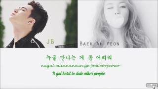 "Baek A Yeon - ""Just because""(그냥 한번)[Feat. JB Of GOT7](Color Coded Han