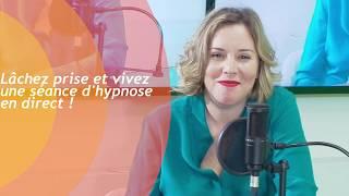 Lâchez prise et vivez une séance d'hypnose en direct !
