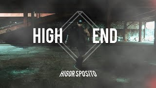 HIGH END - CHRIS BROWN, YOUNG THUG & FUTURE. CHOREOGRAPHY: HIGOR SPOSITO