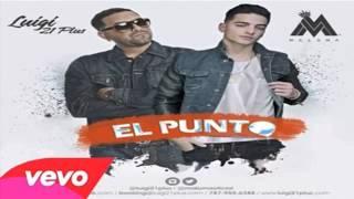 El Punto - Maluma Ft Lui G 21 Plus [Original] Reggaeton 2014
