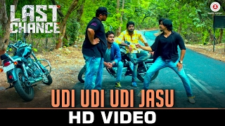 Udi Udi Udi Jasu |Last Chance |Sanjay Maurya, Pratik Rathod, Chintan Panchal & Nisarg Shah |Ash King
