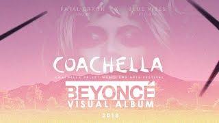 Beyoncé at Coachella 2018 - Visual Album