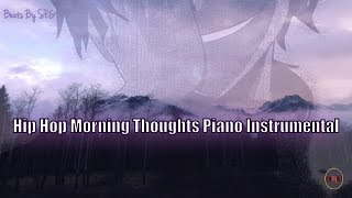 [FREE] Hip Hop Morning Thoughts Piano Instrumental | Beats By SPG