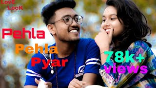 Pehli Dafa Song | Romantic Love story| Latest Hindi Song 2019 |#Love Lock