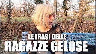 LE FRASI DELLE RAGAZZE GELOSE | Gordon