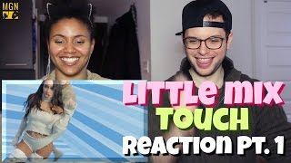 Little Mix - Touch Reaction Pt.1