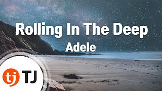 [TJ노래방] Rolling In The Deep - Adele  / TJ Karaoke