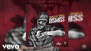 Tommy Lee Sparta - Dismiss (Audio)