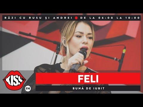 Feli - Buna de iubit (Live Kiss FM)