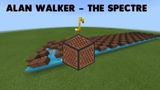 ♪ The Spectre [Alan Walker] ♪ - Song From Noteblock