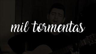 Mil tormentas - Morat (Cover Toni)