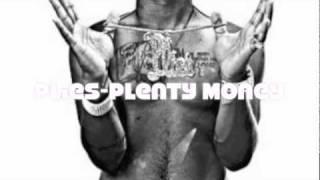 Plies-Plenty Money (I got plenty money)