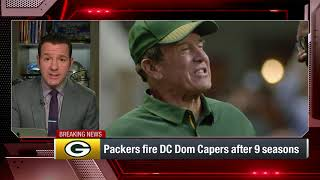 Green Bay has fired DC Dom Capers