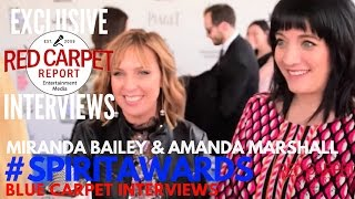 Miranda Bailey & Amanda Marshall interviewed at 2017 Film Independent Spirit Awards #SpiritAwards