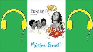 Conselho aos Meninos - Bicho de Pé (Música Brasil)